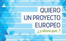 Quiero un proyecto Europeo